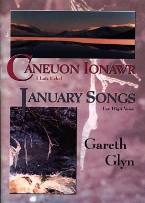 Caneuon Ionawr - i Lais Uchel / January Songs - For High Voice