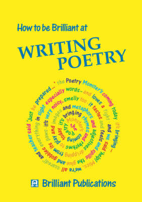 How to be Brilliant at Writing Poetry
