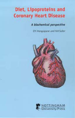 Diet, Lipoproteins and Coronary Heart Disease: A Biochemical Perspective