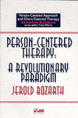 Person-centred Therapy: A Revolutionary Paradigm