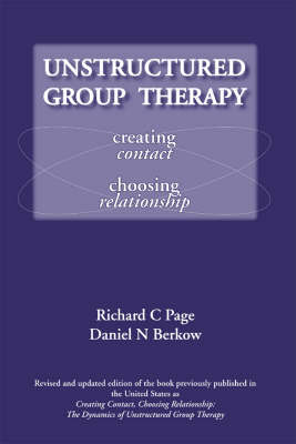 Unstructured Group Therapy: Creating Contact, Choosing Relationship