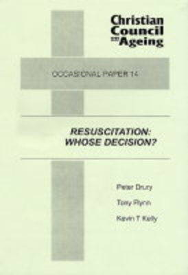 Resuscitation: Whose Decision?