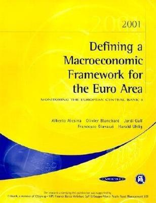 Defining a Macroeconomic Framework for the Euro Area: Monitoring the European Central Bank 3