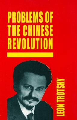 Problems of the Chinese Revolution