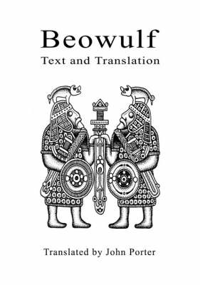 Beowulf: Beowulf Text and Translation