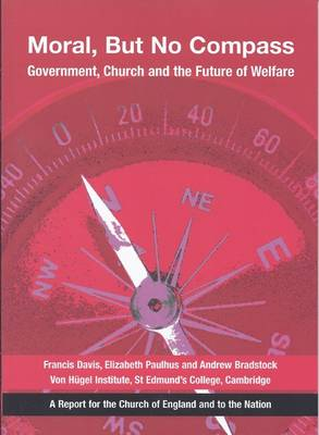 Moral, But No Compass: Government, Church and the Future of Welfare