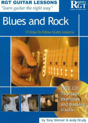Blues and Rock: 10 Easy-to-Follow Guitar Lessons