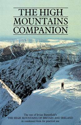 "The High Mountains Companion: A Condensed Version of the Text from ""The High Mountains of Britain and Ireland"""