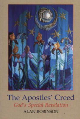 Apostles' Creed: God'S Special Revelation