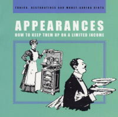 Appearances: How to Keep Them Up on a Limited Income
