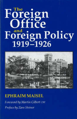 The Foreign Office and Foreign Policy, 1919-1926