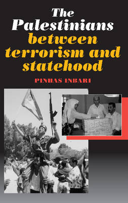 The Palestinians Between Terrorism and Statehood