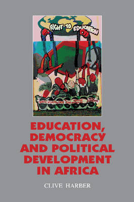 Education, Democracy and Political Development in Africa