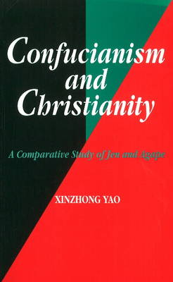 Confucianism and Christianity: A Comparative Study of Jen and Agape