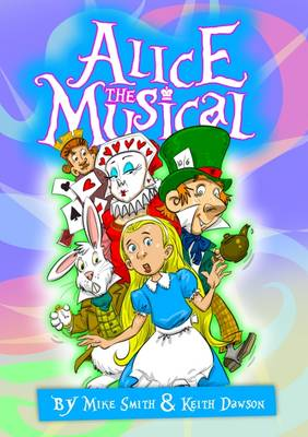 Alice the Musical: Script
