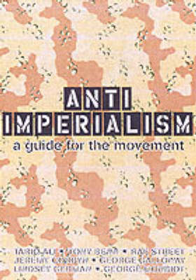Anti-imperialism: A Guide to the Movement