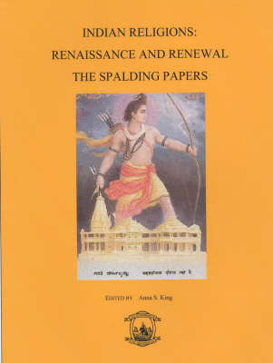 Indian Religions: Renaissance and Renewal - The Spalding Papers