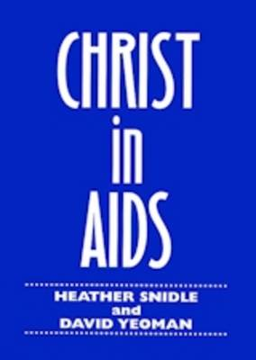 Christ in AIDS: An Educational, Pastoral and Spiritual Approach to HIV/AIDS
