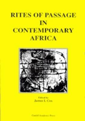 Rites of Passage in Contemporary Africa: Cultural, Educational and National Identities in Africa