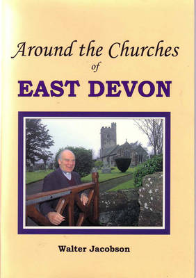 Around the Churches of East Devon