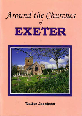 Around the Churches of Exeter