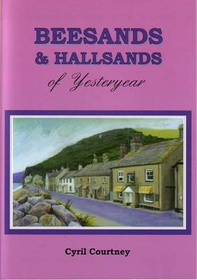 Beesands and Hallsands of Yesteryear