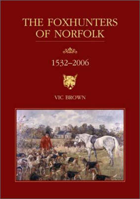 Foxhunters of Norfolk