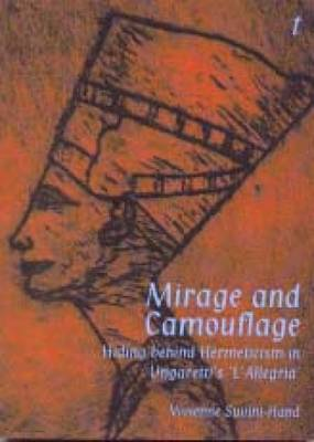"""Mirage and Camouflage: Hiding Behind Hermeticism in Ungaretti's """"l'Allegria"""""""