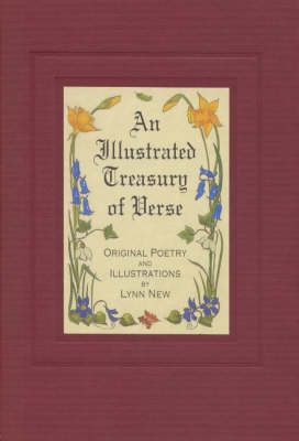 An Illustrated Treasury of Verse: Original Illustrated Verse by Lynn New