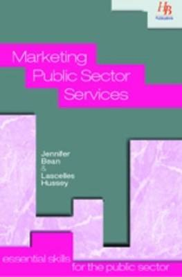 Marketing Public Sector Services: Essential Skills for the Public Sector