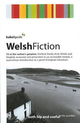 Babel Guide to Welsh Fiction