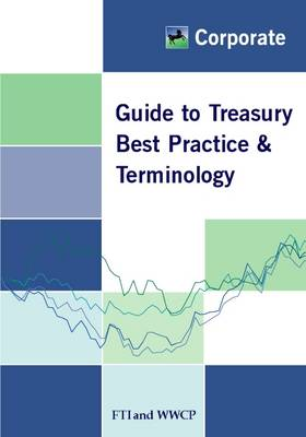 Guide to Treasury Best Practice and Terminology