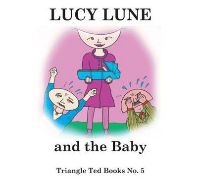 Lucy Lune and the Baby