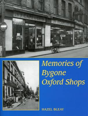 Memories of Bygone Oxford Shops