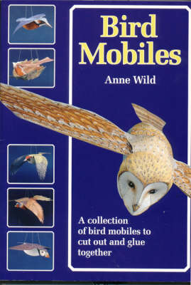 Bird Mobiles: A Collection of Bird Mobiles to Cut and Glue Together