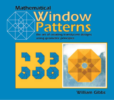 Mathematical Window Patterns: The Art of Creating Translucent Designs Using Geometric Principles