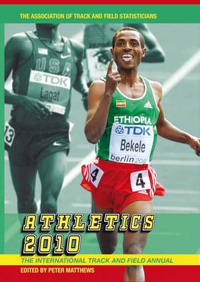Athletics 2010: The International Track and Field Annual