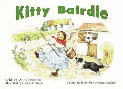 Kitty Bairdie: A Story in Scots for Younger Readers