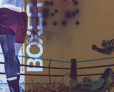 Boxer: An Anthology of Writings on Boxing and Visual Culture