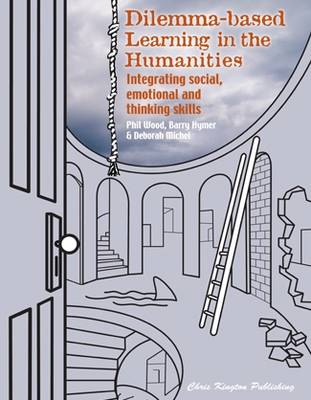 Dilemma-based Learning in the Humanities: Integrating Social, Emotional and Thinking Skills