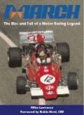 March: The Rise and Fall of a Motor Racing Legend