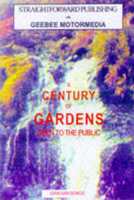 The Century Guide to Public Gardens: Best 100 Public Gardens