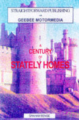 The Century Guide to the 100 Best Stately Homes