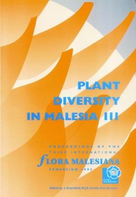 Plant Diversity in Malesia III: Proceedings of the Third International Flora Malesiana Symposium 1995