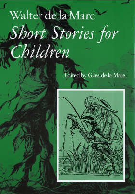 Walter de la Mare, Short Stories for Children: v. 3