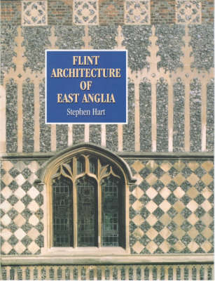 Flint Architecture of East Anglia