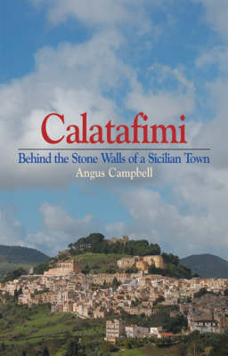 Calatafimi: Behind the Stone Walls of a Sicilian Town