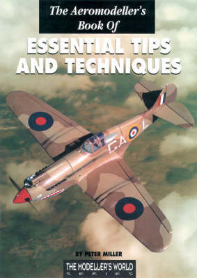The Aeromodeller's Book of Essential Tips and Techniques