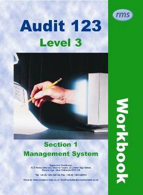 Audit 123: Level 3 Workbook: Section 1: Management Systems