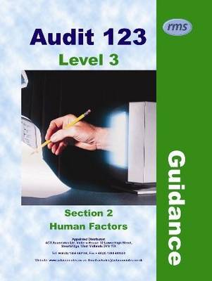 Audit 123: Level 3 Guidance: Section 2: Human Factors: Issue 2.0